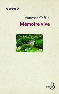 Vanessa Caffin - Mémoire vive.