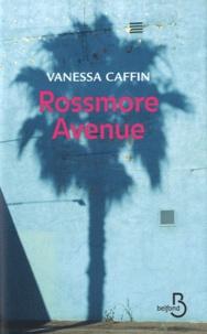 Vanessa Caffin - Rossmore Avenue.