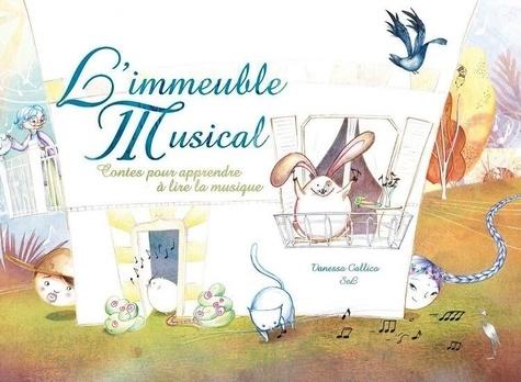 Vanessa Callico et  SeL - L'immeuble musical - Contes pour apprendre à lire la musique.