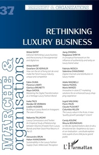 Vanessa Casadella et Bérangère Szostak - Marché et Organisations N° 37 : Rethinking Luxury Business.