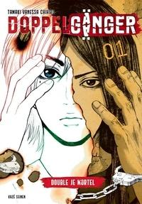 Vanessa Chihiro Tamaki - Doppelgänger Tome 1 : .