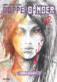 Vanessa Chihiro Tamaki - Doppelgänger Tome 2 : .