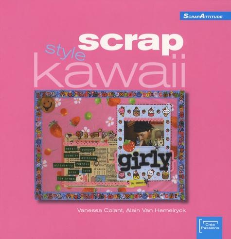 Vanessa Colant et Alain Van Hemelryck - Scrap style kawaii.