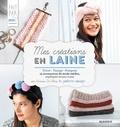 Vanessa De Abreu et Charlotte Legendre Brunet - Mes créations en laine - Tricot - Tissage - Pompons - 15 accessoires de mode inédits, expliqués en pas à pas.