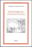 Vanessa de Senarclens - Montesquieu, historien de Rome.