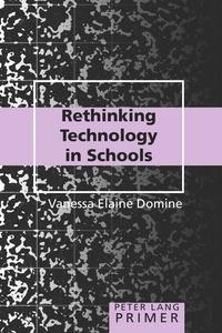 Vanessa elaine Domine - Rethinking Technology in Schools - Primer.
