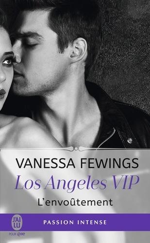 Los Angeles VIP Tome 2 L'envoûtement