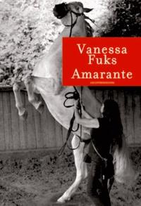 Vanessa Fuks - Amarante.