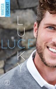 Vanessa Furchert - Lucky Luce - Tome 2.