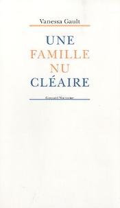 Vanessa Gault - Une famille nucléaire.