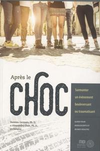 Après le choc - Surmonter un évènement bouleversant ou traumatisant : Guide pour adolescents et jeunes adultes.pdf