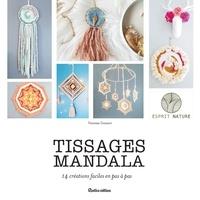 Ebooks finder téléchargement gratuit Tissages mandala  - 14 créations faciles en pas à pas  en francais 9782815315951 par Vanessa Gossart