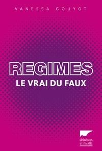 Vanessa Gouyot - Régimes - Le vrai du faux.