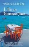 Vanessa Greene - L'île des Nouveaux Jours.
