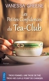 Vanessa Greene - Les Petites Confidences du Tea-Club.
