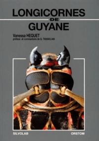 Vanessa Hequet - Longicornes de Guyane.