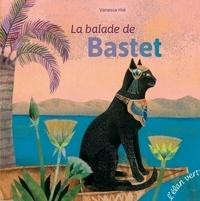 Vanessa Hié - La balade de Bastet.