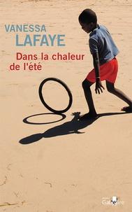 Vanessa Lafaye - Dans la chaleur de l'été.