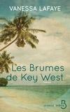 Vanessa Lafaye - Les brumes de Key West.