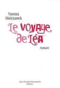 Vanessa Mielczareck - Le voyage de Léa.