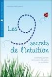 Vanessa Mielczareck - Les 9 secrets de l'intuition - Comment prendre les bonnes décisions au quotidien.