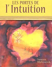 Vanessa Mielczareck - Les portes de l'intuition - Cartes oracles pour développer son intuition.