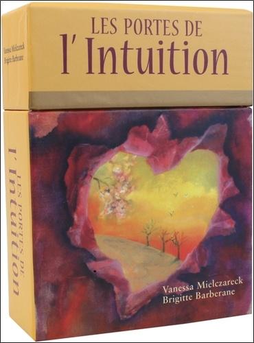 Vanessa Mielczareck et Brigitte Barberane - Les portes de l'intuition.