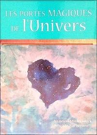 Vanessa Mielczareck et Brigitte Barberane - Les portes magiques de l'univers - Cartes oracle pour manifester une vie magique. Avec 54 cartes.