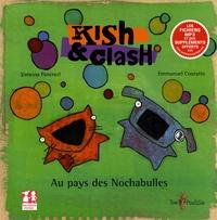 Vanessa Pancrazi et Emmanuel Couratin - Kish et Clash - Au pays des Nochabulles.