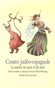 Accentsonline.fr Contes judéo-espagnols - La mariée de sucre et de miel Image