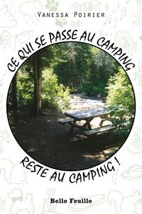Vanessa Poirier - Ce qui se passe au camping reste au camping!.