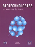 Vanessa Proux - Biotechnologies - Les promesses du vivant.
