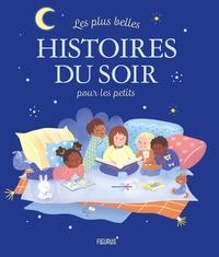Vanessa Robidou - Les plus belles histoires du soir pour les petits.