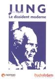 Vanessa Saab et William Memlouk - Carl Gustave Jung - Le dissident moderne.