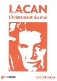 Jacques Lacan - Lavènement du moi.pdf