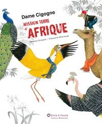 Vanessa Solignat et Pascaline Mitaranga - Dame Cigogne, mission terre d'Afrique.