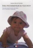 Vanessa Solioz de Pourtalès - Eveil psychomoteur du tout-petit - Education psychomotrice des bébés de 3 à 18 mois en collectivité.