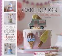 Vanessa Truffier - Cake design avec Little Cake Sisters.