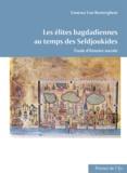 Vanessa Van Renterghem - Les élites bagdadiennes au temps des Seldjoukides - 2 volumes.