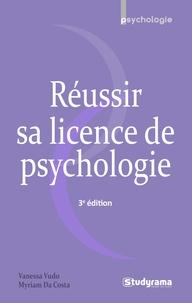 Vanessa Vudo et Myriam Da Costa - Réussir sa licence de psychologie.