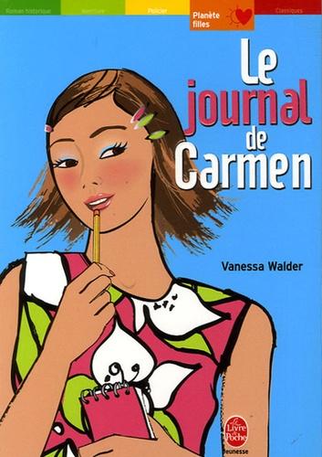 Vanessa Walder - Le journal de Carmen.