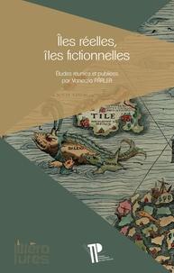 Vanezia Pârlea - Iles réelles, îles fictionnelles.