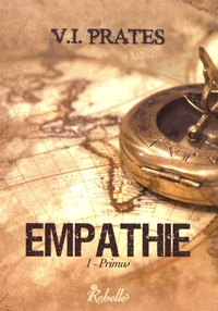 Vania Isabelle Prates - Empathie Tome 1 : Primus.