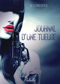 Vania Isabelle Prates - Journal d'une tueuse.
