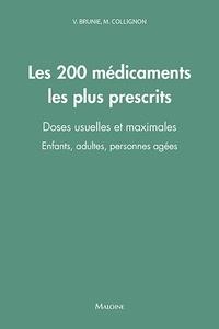 Les 200 médicaments les plus prescrits - Doses usuelles et maximales - Enfants, adultes, personnes agées.pdf