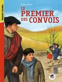 Vanina Brière - Le premier des convois.