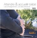 Vanina Caitucoli - Attendre et accueillir bébé - L'accompagnement, une aide précieuse.