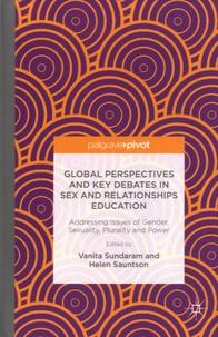 Vanita Sundaram et Helen Sauntson - Global Perspectives and Key Debates in Sex and Relationships Education.