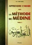 Vaniyambadi Abdur Rahim - Apprendre l'arabe avec la méthode de Médine - Tome 2.