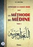Vaniyambadi Abdur Rahim - Apprendre la langue arabe avec la méthode de Médine - Tome 1. 1 CD audio MP3